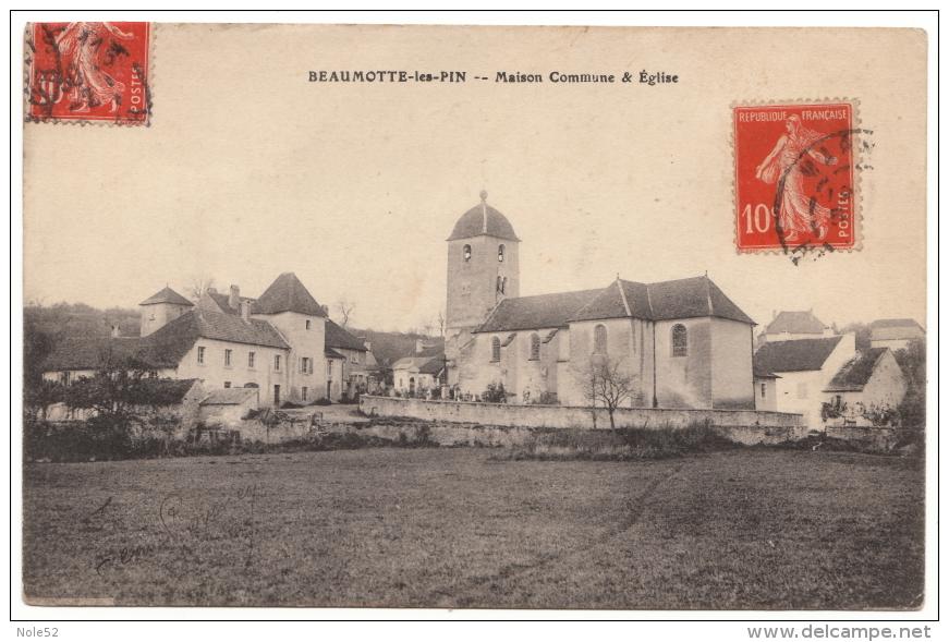 70 - BEAUMOTTE LES PIN - Maison Commune Et Église - 1914 - Rare - Francia