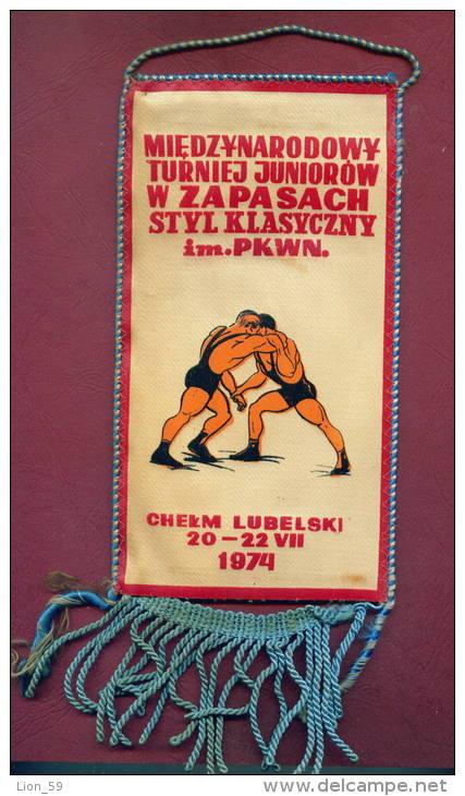 W48  / SPORT - Championship 1974  CHELM LUBELSKI Wrestling Lutte Ringen - 10.3  X 19.7 Cm. Wimpel Fanion Flag Poland - Autres