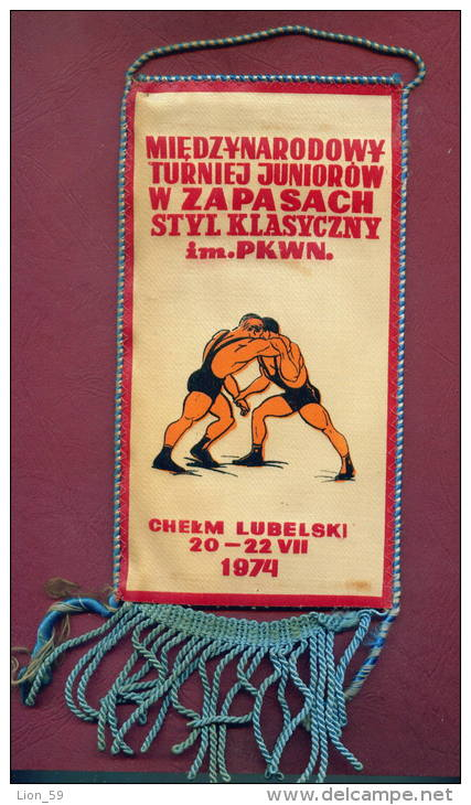 W48  / SPORT - Championship 1974  CHELM LUBELSKI Wrestling Lutte Ringen - 10.3  X 19.7 Cm. Wimpel Fanion Flag Poland - Worstelen