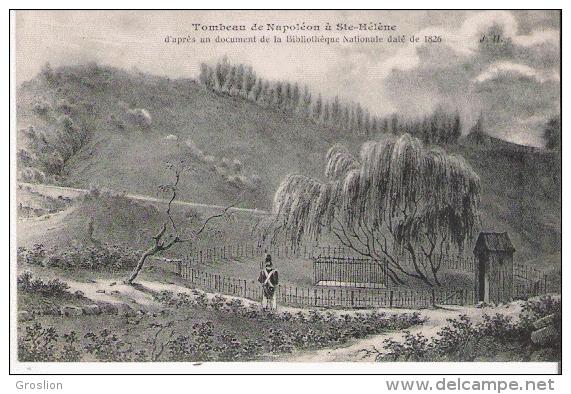 TOMBEAU DE NAPOLEON A STE HELENE D'APRES UN DOCUMENT DE LA BIBLIOTHEQUE NATIONALE DE 1826 - Histoire