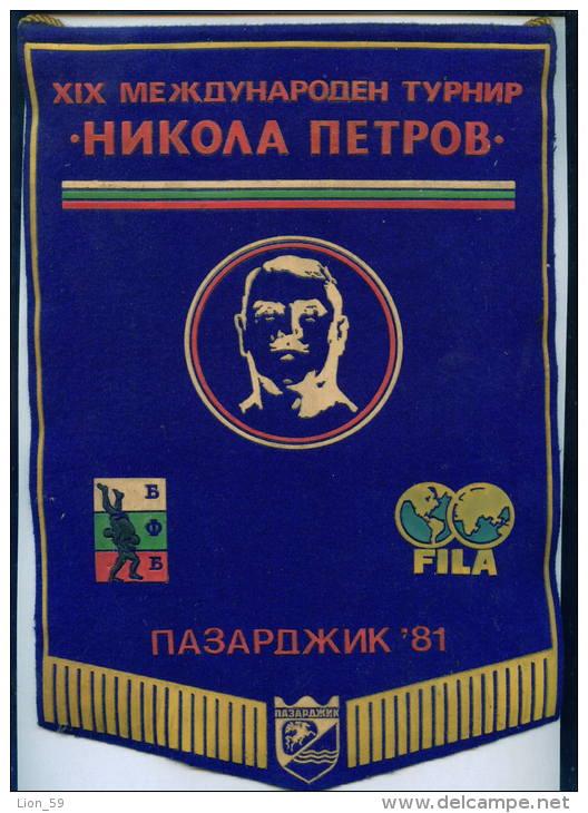 "W153 / SPORT Championship "" NIKOLA PETROV "" 1981  Pazardzhik  Wrestling Lutte  20 X 29 Cm Wimpel Fanion Flag BULGARIA - Lotta (Wrestling)"