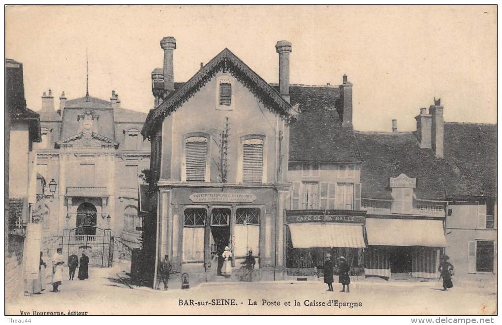¤¤  -   BAR-sur-SEINE   -  La Poste Et La Caisse D'Epargne  -  Banque  -  Café De La Halle   -  ¤¤ - Bar-sur-Seine