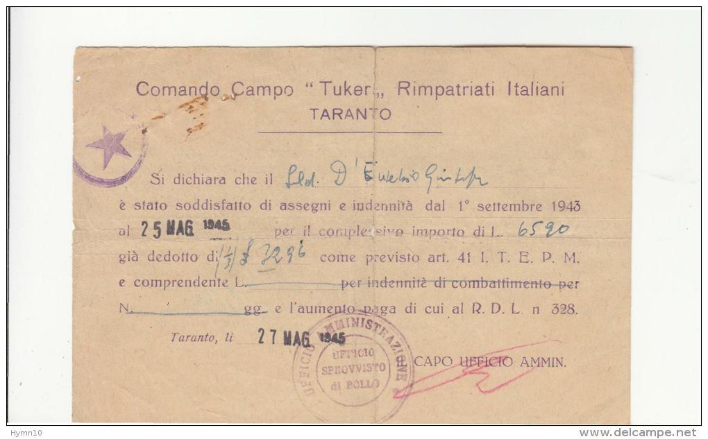 """DE311:MAGGIO 1945 TARANTO COMANDO CAMPO """"TUKER"""" RIMPATRIATI ITALIANI-bollo ROSSO Uff.AMMINISTRATIVO+STELLA VIOLA - Dokumente"""
