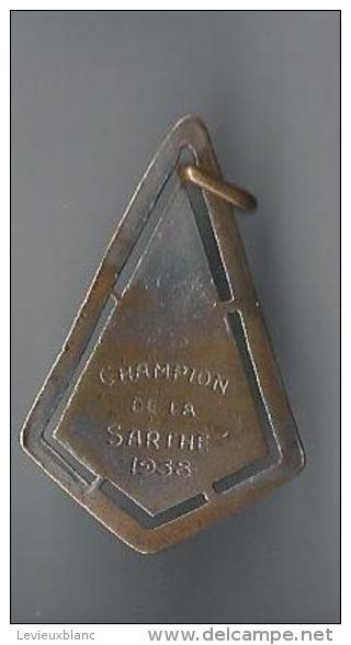 Médaille De Sport/ Marche à Pied/ Champion De La Sarthe /1938       SPO72 - Athlétisme