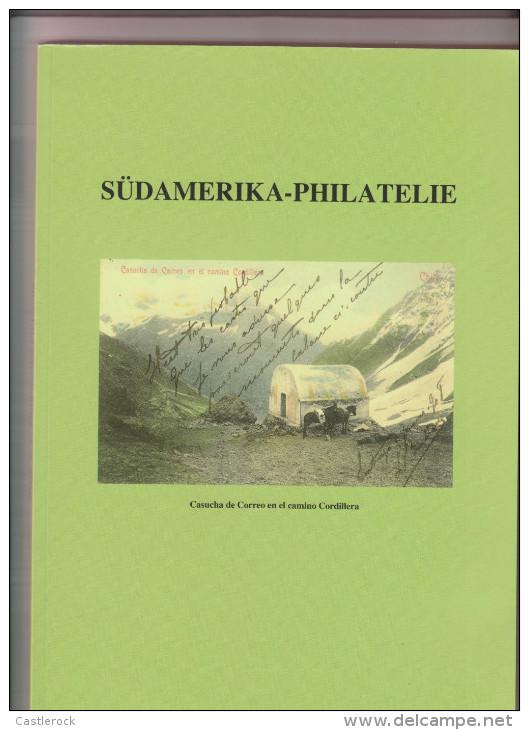 RO) 2012 CHILE, BOOK, CASUCHA MAIL ON ROAD MOUNTAIN RANGE-SUDAMERIKA PHILATELIE, XF - Books, Magazines, Comics