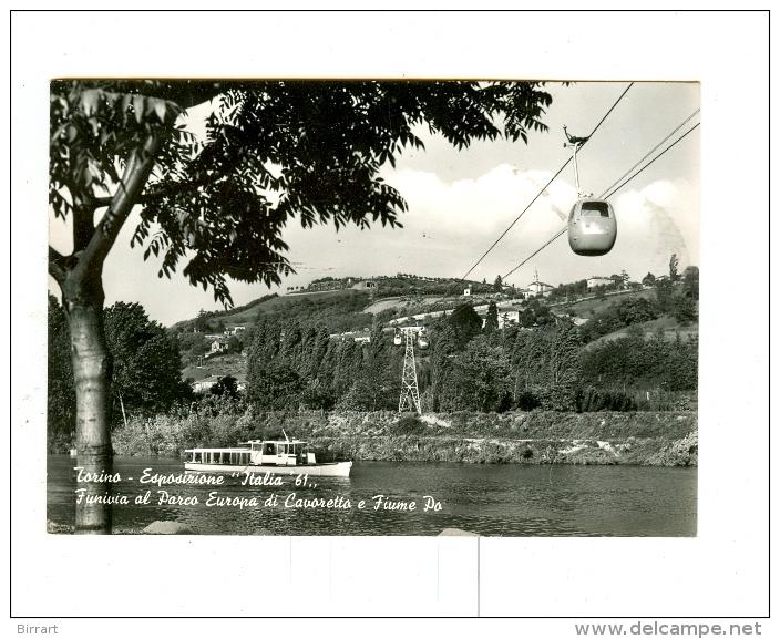 """TORINO,Esposizione """"ITALIA 61"""",Funivia E Parco Europa Di CAVORETTO-1961 - Non Classés"""