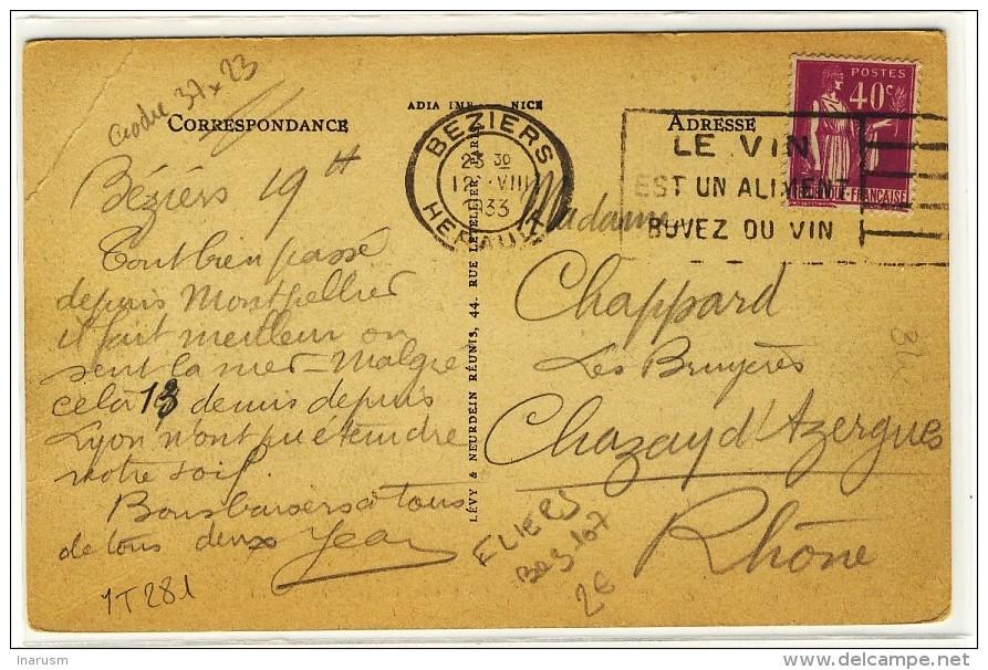 """FLIERS - """" BEZIERS / HERAULT / 1933 """" + """" LE VIN / EST UN ALIMENT / BUVEZ DU VIN """" - Sur YT 281 - N° BEZ107 - Marcofilie (Brieven)"""