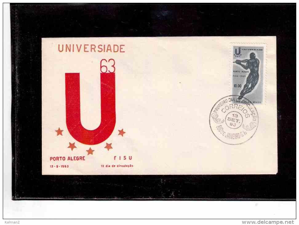 """TEM4250     -   """"   UNIVERSIADE PORTO ALEGRE   """"   /   FDC    BRASIL  13.9.1963 - Francobolli"""