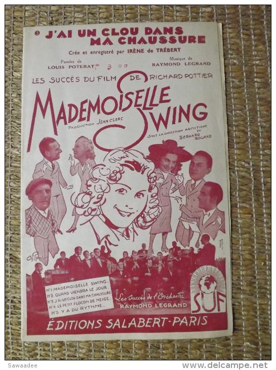 PARTITION - MADEMOISELLE SWING - J'AI UN CLOU DANS MA CHAUSSURE - ED. SALABERT - ANNEE 40 - Musique & Instruments