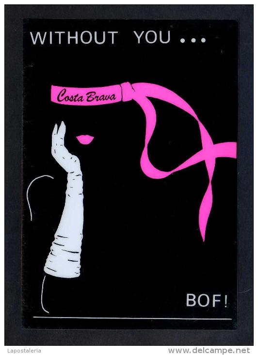 *Costa Brava. Without You.. Bof!* Ed. Sibisa Nº 12. Postal Editada En Plástico. Nueva. - Postales