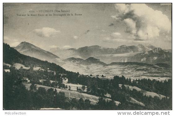 74 LUCINGES / Vue Sur Le Mont-Blanc Et Les Montagnes De La Borne / - France