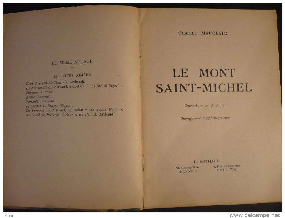 LE MONT-SAINT-MICHEL - Par Camille Mauclair - - Histoire