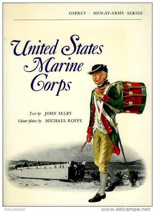 Militaria : United States Marine Corps Par Selby (ISBN 850451159) - Forces Armées Américaines