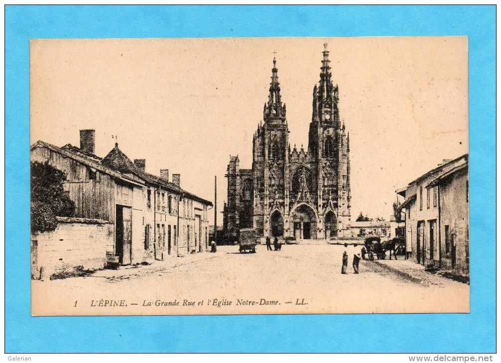 L´Épine. - La Grande Rue Et L´Église Notre-Dame. - ( Marne ). - L'Epine