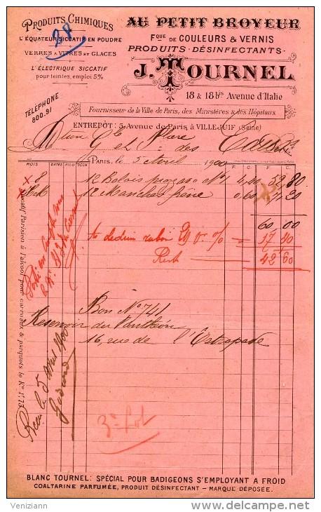 Ets TOURNEL, PARIS - AU PETIT BROYEUR - Fabrique De Couleurs Et Vernis - Facture Du 5 Avril 1900 - France