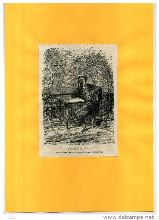 - ARTISAN DE PERA (narguilé). GRAVURE SUR BOIS  DU XIXe S  . DECOUPEE ET COLLEE SUR PAPIER . - Tabac (objets Liés)