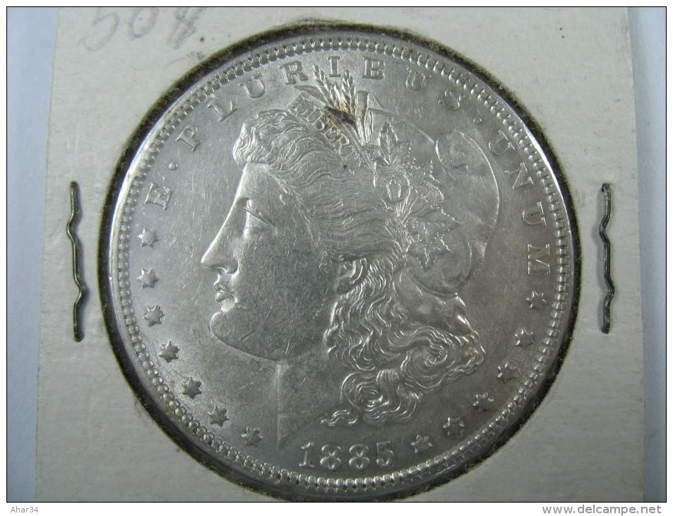 US USA 1 ONE DOLLAR MORGAN COIN SILVER 1885    LOT 10 NUM 106 - 1878-1921: Morgan