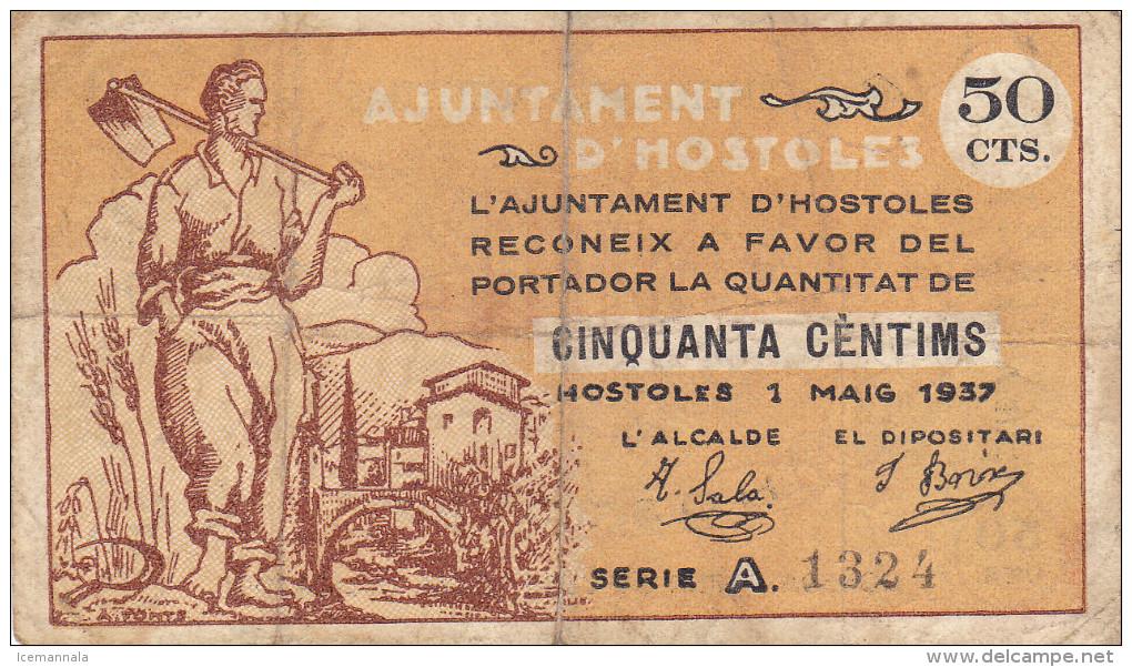 BILLETE LOCAL GUERRA CIVIL 50 CTS   AYUNTAMIENTO DE HOSTOLES - Espagne