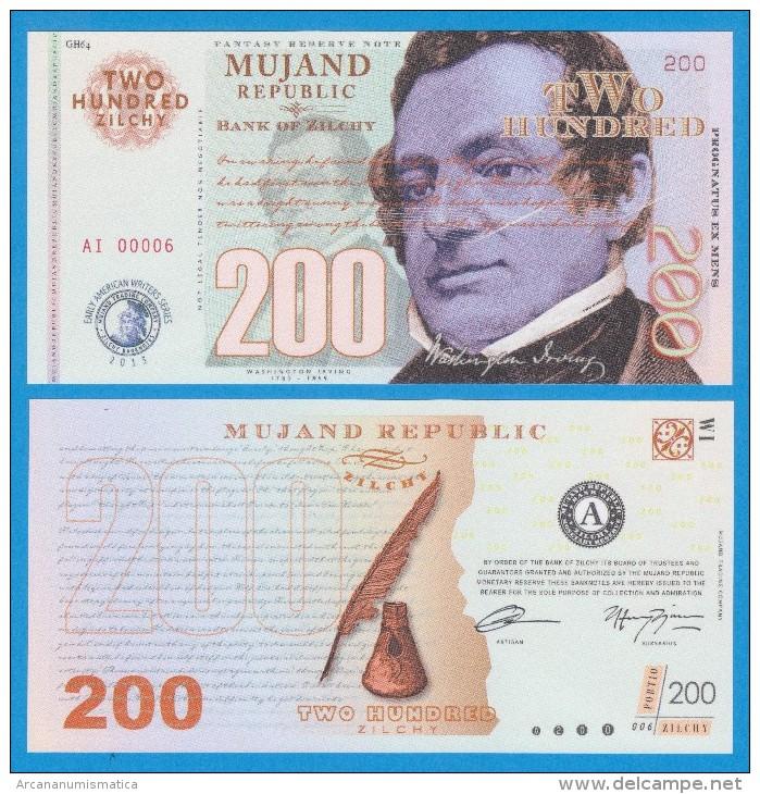 MUJAND REPUBLIC  200  ZILCHY  2.013    SC/UNC/PLANCHA    T-DL-10.949 - Fictifs & Spécimens