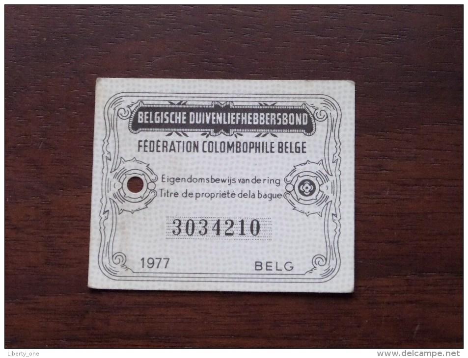 Fédération Colombophile Belge - Titres De Propriété De 1977 Eigendomsbewijs Ring Bague Duivenliefhebbersbond ! - Autres