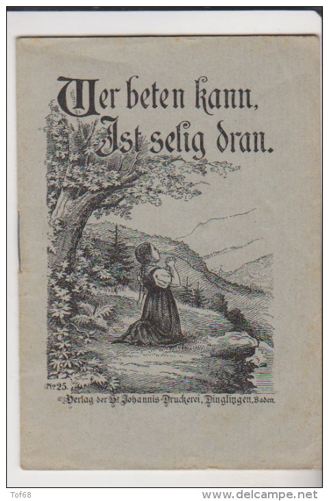 Kleine Heft Wer Beten Kann Ist Velig Dran St Jahannis Druckerei Dinglingen - Christianisme