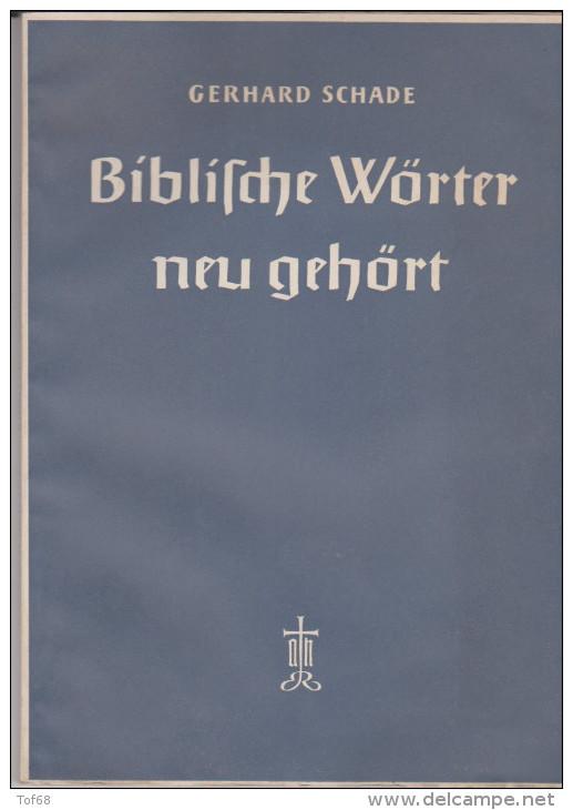 Biblische Wörter Neu Gehört Gerhard Schade 1949 - Christianisme