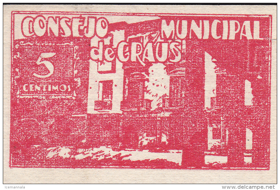 BILLETE LOCAL GUERRA CIVIL 5 CTS CONSEJO MUNICIPAL DE CRAUS - Espagne