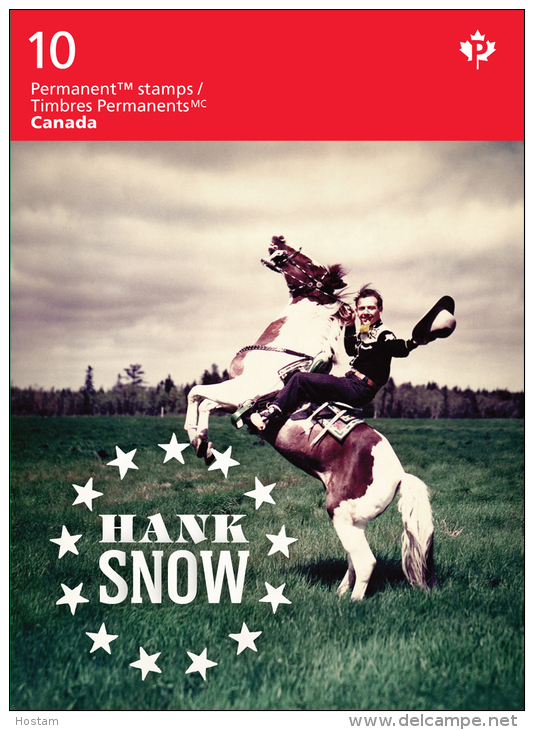 CANADA, 2014,   2766a    HANK SNOW,  CANADIAN COUNTRY SINGER, CHANTEUR COUNTRY,   BOOKLET Of 10,  ( July 31st) - Carnets Complets