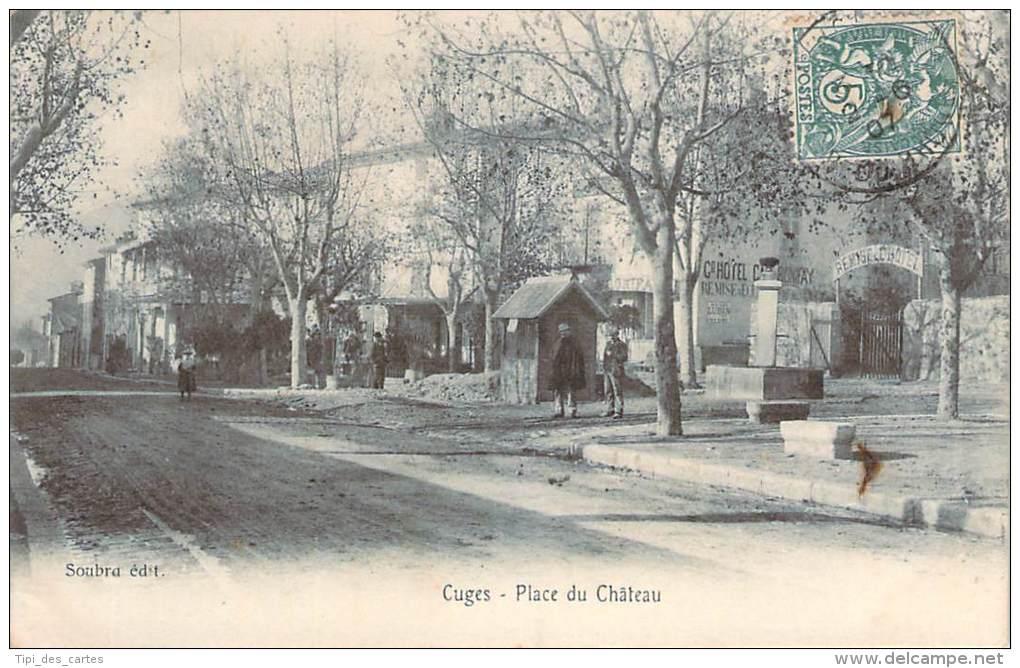 13 - Cuges - Place Du Château (grand Hotel) - Other Municipalities