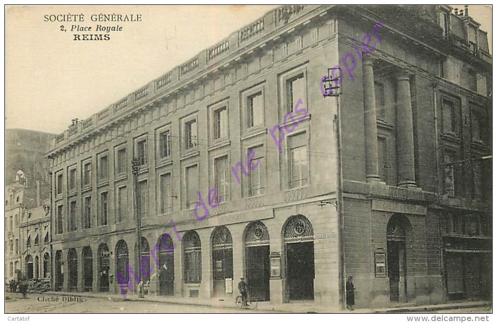 51. REIMS . Société Générale . Place Royale . - Reims