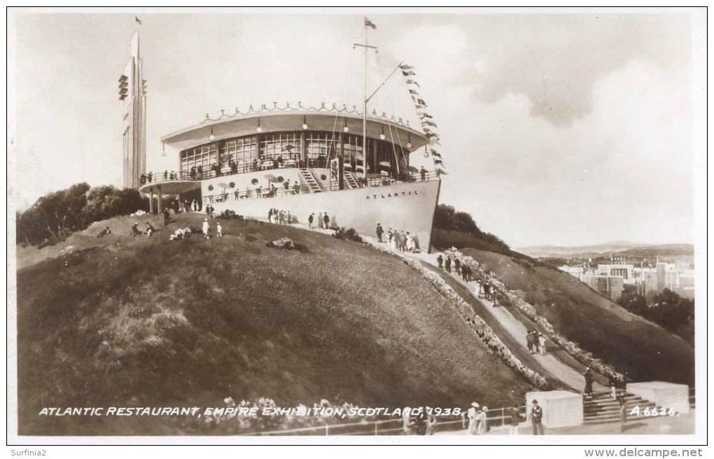 1938 SCOTLAND EXHIBITION - ATLANTIC RESTAURANT RP   Gls41 - Exhibitions