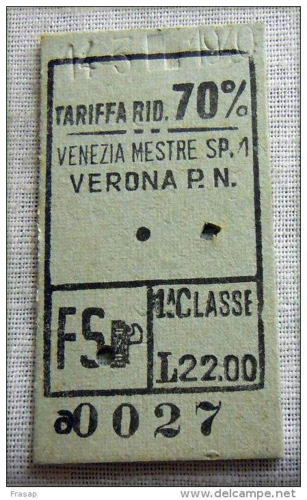 RARO BIGLIETTO MILITARI 1 CLASSE RIDOTTO 70%  VENEZIA VERONA  FASCIO - Ferrovie