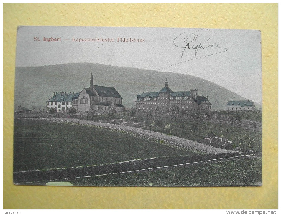 SANKT INGBERT. Le Monastère Des Capucins. - Saarpfalz-Kreis
