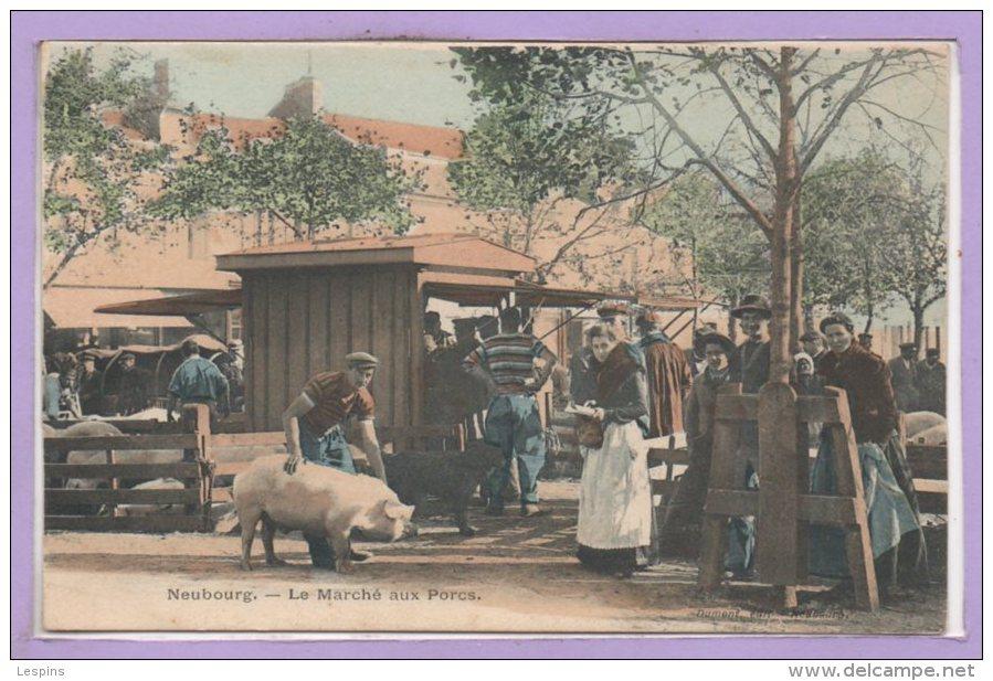 27 - Le NEUBOURG --  Le Marché Aux Porcs - Le Neubourg