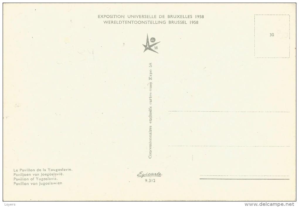 EXPOSITION UNIVERSELLE DE BRUXELLES 1958. Le Pavillon De La Yougoslavie.....(voir Scan Verso) - Universal Exhibitions