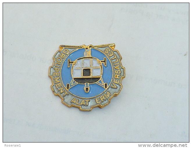 Pin's HELICOPTERE, GROUPEMENT A.L.A.T. ERM VERSAILLES - Army