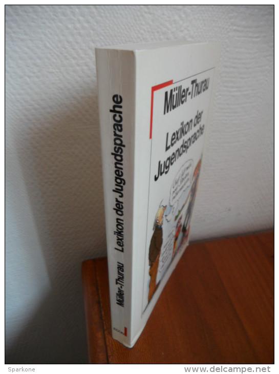 Lexikon Der Jugendsprache (Müller - Thurau)   De 1985 - Dictionnaires