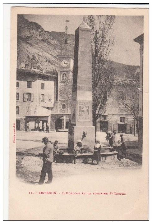 SISTERON HORLOGE ET FONTAINE ST TROPEZ  N°11 CLICHE CLERGUE ECRITURE ROUGE - Sisteron