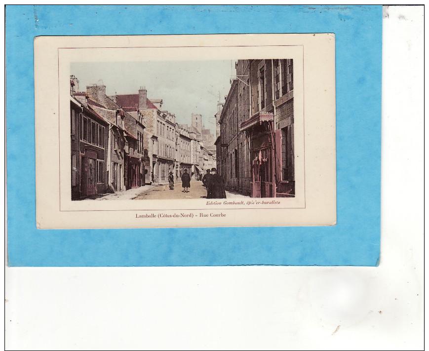 .. 528 )9)   LAMBALLE  Rue Courbe Animée TAMPON MILITAIRE Au Dos 1915   ( TRES TRES BON ETAT ) - Lamballe