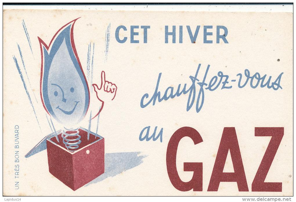 BU 1265 / BUVARD -  CET HIVER CHAUFFEZ VOUS AU GAZ - Electricité & Gaz