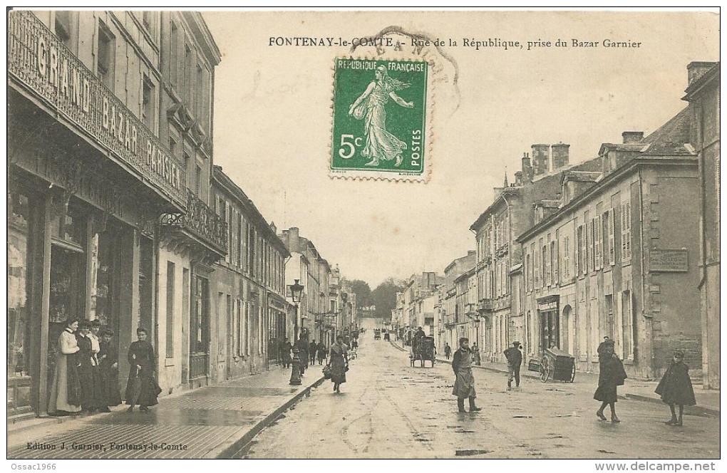 85 FONTENAY LE COMTE Rue De La Republique Prise Du Bazar Garnier - Fontenay Le Comte