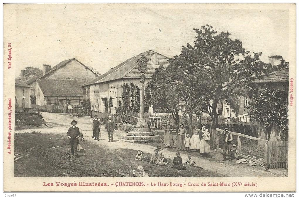 88   CHATENOIS     LE  HAUT  BOURG     CROIX  DE  ST  MARC - Chatenois