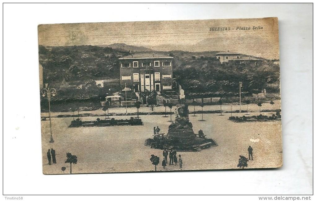 IGLESIAS-- 1940-- PIAZZA SELLA--  VIAGGIATA  1951--ANIMATA - Iglesias
