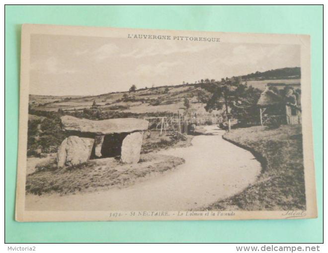 SAINT NECTAIRE - Le Dolmen Et La Pacaude - Saint Nectaire