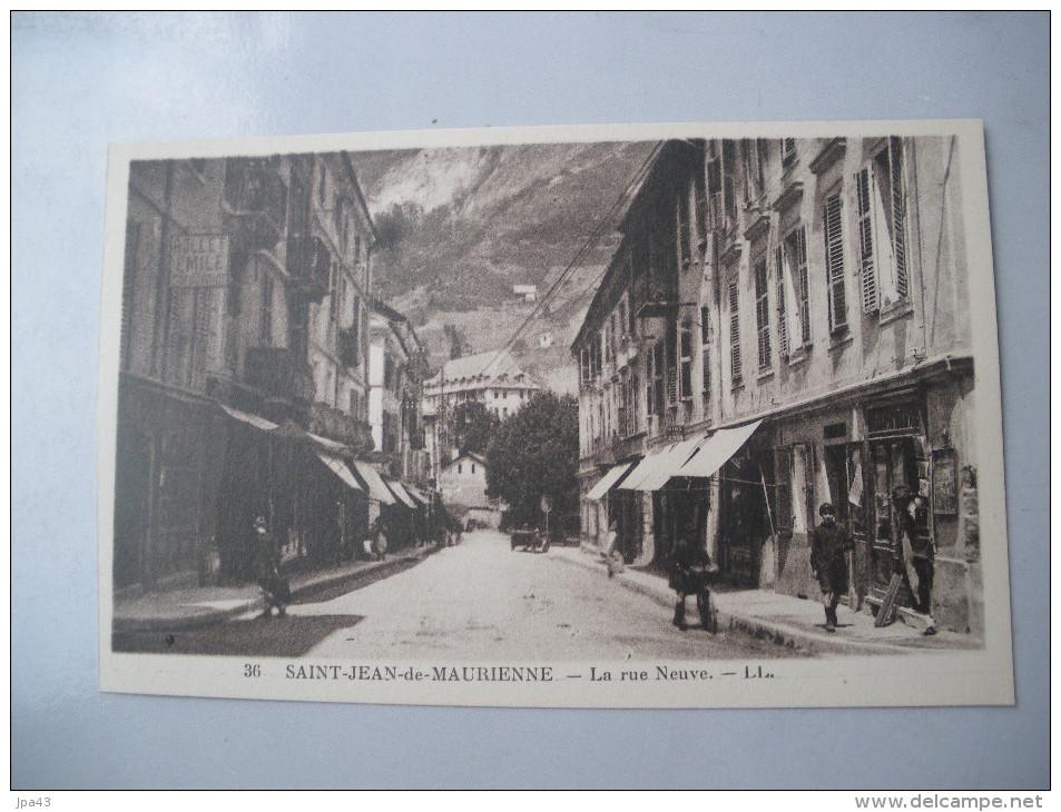 ST JEAN De MAURIENNE La Rue Neuve - Saint Jean De Maurienne