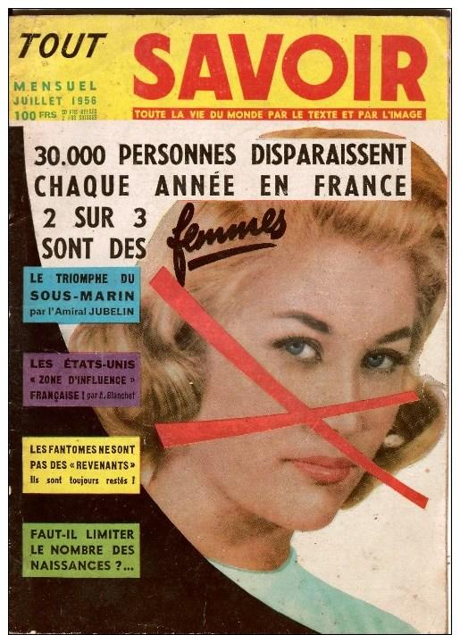 TOUT SAVOIR  Juillet 1956   24h Du Mans 1956, Le Bat' D'af  ,sommaire Complet Sur Le Scan - Informations Générales