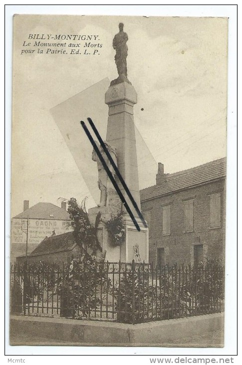 CPA - Billy Montigny - Le Monument Aux Morts Pour La Patrie - France