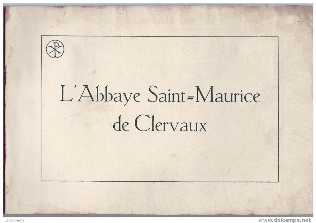 Clervaux (Klierf) - Abbaye Saint Maurice De Clervaux Et Abbaye Saint Maur De Glanfeuil - Clervaux