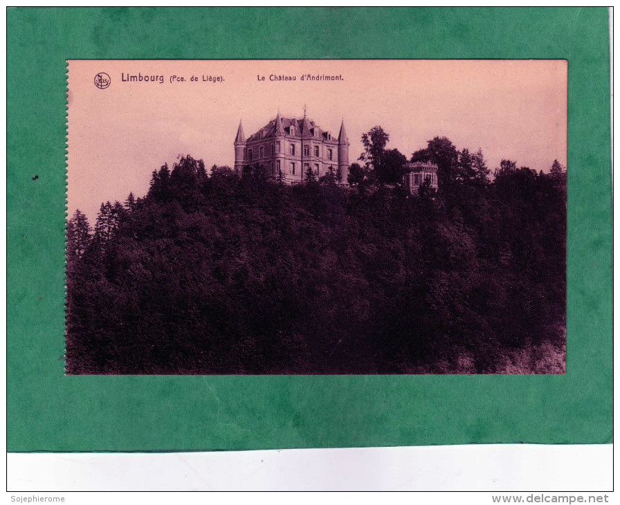 Limbourg Le Château D'Andrimont (commune De Limbourg-Dolhain) - Limbourg