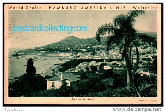 Funchal, Madeira - World Cruise - Hamburg Amerika Line Weltreise 1934 - Madeira